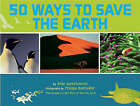 50 Ways to Save the Earth by Anne Jankeliowitch (Hardback, 2008)