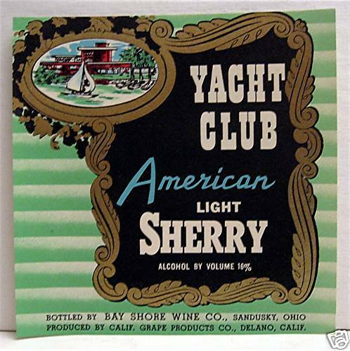 Yacht Club Am Light Sherry Wine Label Sandusky Ohio