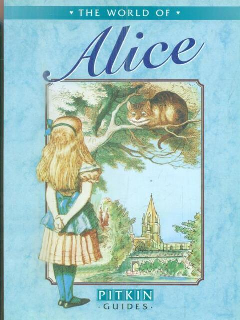 THE WORLD OF ALICE  AA.VV. PITKIN 2011