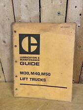 Caterpillar M30 M40 M50 Forklift Lift Truck Lubrication Amp Maintenance Manual