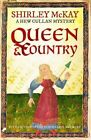 Queen & Country: A Hew Cullan Mystery by Shirley McKay (Paperback, 2016)