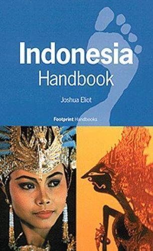 Indonesia Handbook Hardcover Joshua Eliot