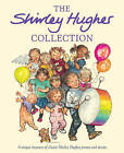 The Shirley Hughes Collection by Shirley Hughes (Hardback, 2000)