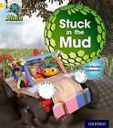 Project X: Alien Adventures: Yellow: Stuck in the Mud by Gill Munton (Paperback, 2013)