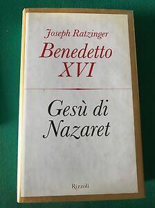 Gesu-di-Nazaret-Joseph-Ratzinger-Benedetto-XVI-Rizzoli-2007-1-ed