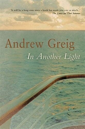 1 of 1 - In Another Light, Andrew Greig, 9780297848783, Excellent Book