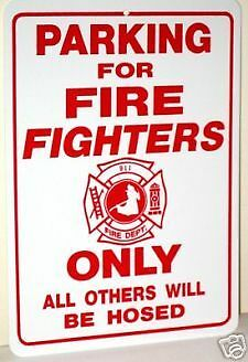 funny man cave sign plastic parking for firefighters only all others hosed 911