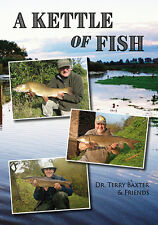 BAXTER TERRY AND FRIENDS CARP FISHING BOOK A KETTLE OF FISH hardback NEW