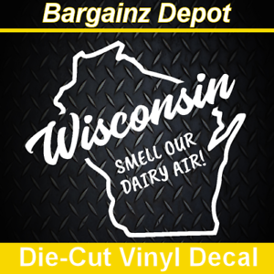 * Car Laptop Cheesehead Sticker WISCONSIN SMELL OUR DAIRY AIR Vinyl Decal
