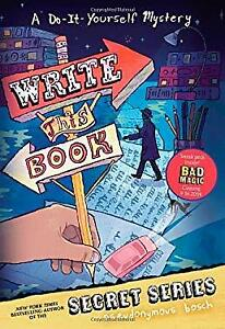Write-This-Book-A-Do-It-Yourself-Mystery-by-Bosch-Pseudonymous