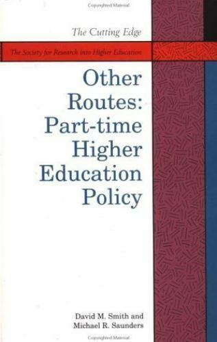Other Routes : Part-Time Higher Education Policy