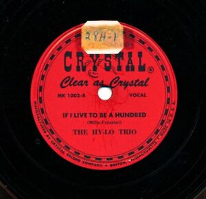 The-HY-LO-TRIO-on-1947-Crystal-1001-1002-The-Gang-That-Sang-Heart-of-My-Heart