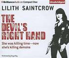 The Devil's Right Hand by Lilith Saintcrow (CD-Audio, 2012)