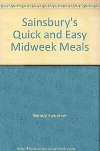 QUICK-EASY-MIDWEEK-MEALS-p-by-Sweetser-Wendy-Book-The-Fast-Free-Shipping