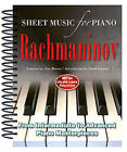 Rachmaninov: Sheet Music for Piano: From Intermediate to Advanced; Over 25 Masterpieces by Flame Tree Publishing (Spiral bound, 2015)