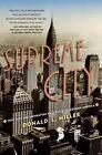 Supreme City: How Jazz Age Manhattan Gave Birth to Modern America by Donald L Miller (Paperback / softback, 2015)