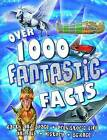 Over 1000 Fantastic Facts by Miles Kelly Publishing Ltd (Paperback, 2010)