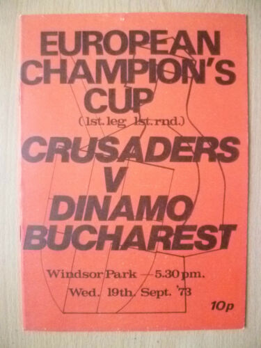 1973 EUROPEAN CHAMPION'S CUP 1st LEG,1st RD CRUSADERS v DINAMO BUCHAREST
