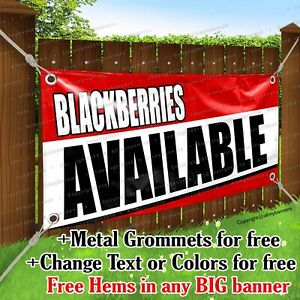 Blackberries Available Advertising Vinyl Banner Sign Flag Any Size thick