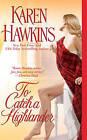 To Catch a Highlander by Karen Hawkins (Paperback, 2008)