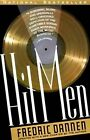 Hit Men: Power Brokers and Fast Money inside the Music Business by Frederick Dannen (Paperback, 1995)