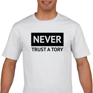 Never-Trust-A-Tory-T-Shirt-F-CK-Boris-T-Shirt-Anti-Tory-T-Shirt