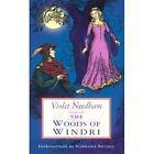 The Woods of Windri by Violet Needham (Paperback, 2003)