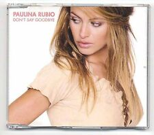 Paulina Rubio Maxi-CD Don't Say Goodbye - German 4-track - 015 935-2