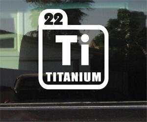 Titanium periodic table symbol vinyl decal sticker ebay la imagen se est cargando titanio tabla periodica simbolo vinilo calcomania etiqueta urtaz Choice Image