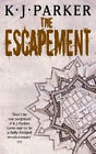 The Escapement by K. J. Parker (Paperback, 2007)