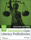 Developing Core Literacy Proficiencies: Grade 12 by Odell Education (Paperback, 2016)