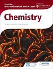 Cambridge International AS and A Level Chemistry von Peter Hughes und Peter Cann (2015, Taschenbuch)