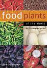 Food Plants of the World by Ben-Erik van Wyk (Hardback, 2005)