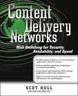Content Delivery Networks: Web Switching for Security, Availability and Speed by Scot Hull (Paperback, 2002)