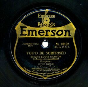 EDDIE-CANTOR-1920-Emerson-10102-You-039-d-Be-Surprised-I-Used-To-Call-Her-Baby
