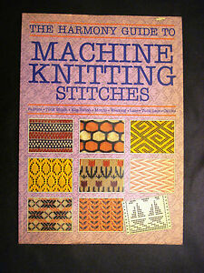 Guide To Knitting Stitches : Vintage The Harmony Guide to Machine Knitting Stitches Patterns Book eBay