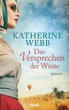 R*14.11.2016 Das Versprechen der Wüste von Katherine Webb (2016, Gebunden)