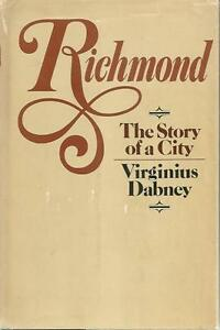 Richmond-The-Story-of-a-City-Signed-By-Author-Stated-First-Edition