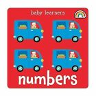 Baby Learners - Numbers by Philip Dauncey (Board book, 2013)
