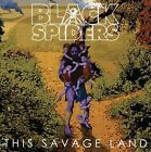 This Savage Land by Black Spiders (CD, Sep-2012, DoubleCross (Cooking Vinyl sub-labe)