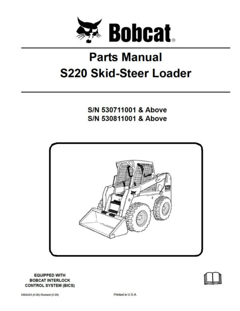 bobcat s220 parts manual 6904243 ebay rh ebay com E32 Bobcat 331 vs Bobcat E32 Spec Sheet