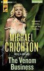 The Venom Business by Michael Crichton, John Lange (CD-Audio, 2015)