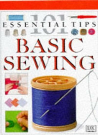 Sewing (101 Essential Tips)