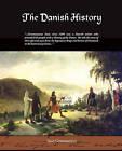 The Danish History by Saxo Grammaticus (Paperback / softback, 2009)