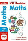 KS2 Maths SATs Revision Guide: 2018 tests (Collins KS2 Revision and Practice) by Collins KS2 (Paperback, 2015)