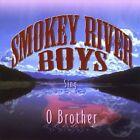 O Brother by Smokey River Boys (CD, Aug-2012, CD Baby (distributor))