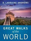 Great Walks of the World by D Larraine Andrews (Paperback / softback, 2014)