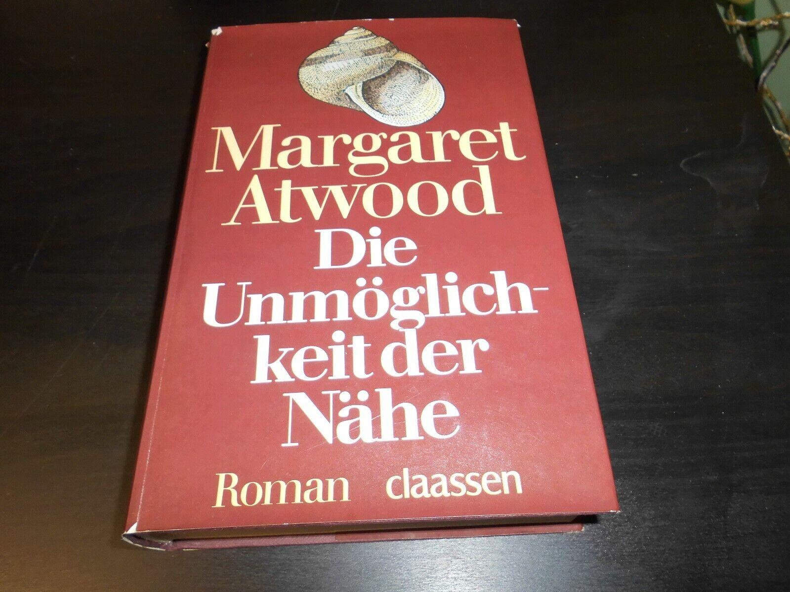Margaret Atwood Die Unmöglichkeit der Nähe