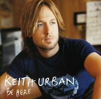 Keith Urban - Be Here [new Cd] on Sale