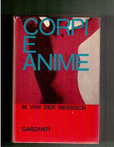 Corpi-e-anime-M-Van-Der-Meersch-Garzanti-Romanzi-Moderni-1970